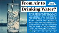 "Air to Water Drinking Dispenser --- Oxygenated 'Live"" Water - Limited time Offer : 10% Off purchase"