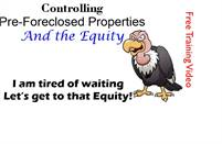 Training How to control Pre-Foreclosed properties