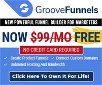 [Limited Time Only] GrooveFunnels - The Great Website & Funnel Builder Is Now Free For Life!