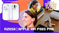 Get A Pair Of Apple AirPods Pro