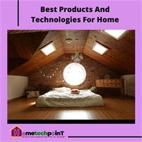 Best Products and Technologies for Home